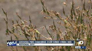 Growing fire concerns over National City creek bed - Video
