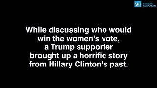 Pro-Hillary CNN Panel Embarrassed By Old Truth From Hillary Clintons Anti-Women Past - Video