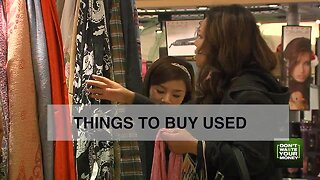 Things you should buy USED