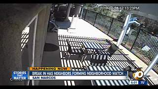 Break in has San Marcos neighbors forming neighborhood watch - Video