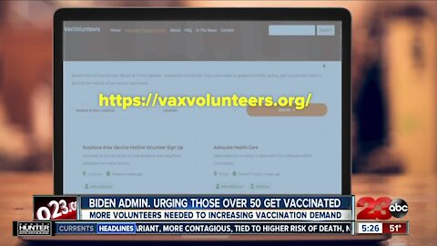 More volunteers needed to increasing vaccination demand, Biden Admin. urging those over 50 get vaccinated