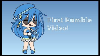 My First Rumble Video | Gacha Life