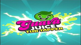 Guava Juice Tub Tapper For Android & iOS