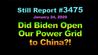 Did Biden Open Power Grid to China?, 3475