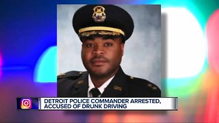 Detroit Police commander arrested, accused of drunk driving
