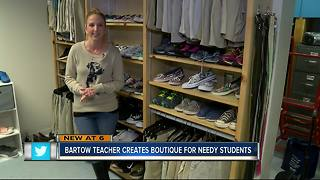Bartow teacher creates boutique for needy students - Video