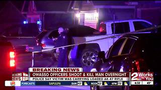 Man carrying AK-47 shot and killed by Owasso Police