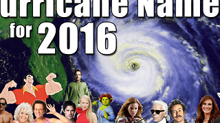 Hurricane Names 2016 - Video