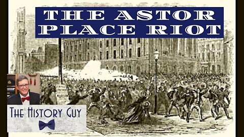 When New York City rioted over two actors and Shakespeare: the Astor Place Riot