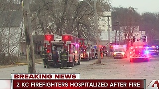 Two KC firefighter hospitalized after fire - Video