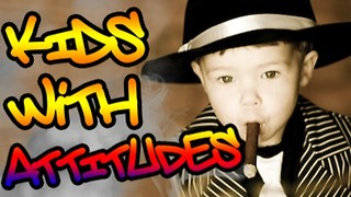 Kids With Attitudes #27 - Video