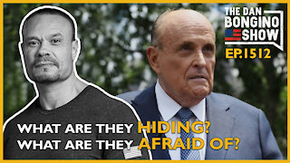 Ep. 1512 What Are They Hiding? What Are They Afraid of? - The Dan Bongino Show