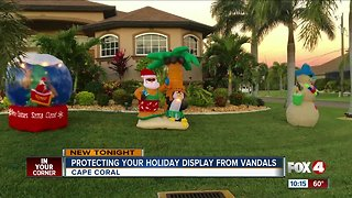 Protecting your holiday displays from vandals