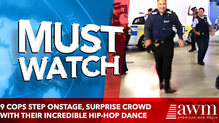 9 cops step onstage, surprise crowd with their incredible hip-hop dance moves - Video