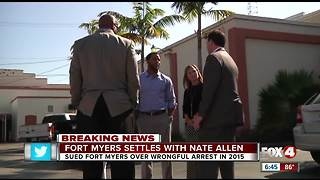 Nate Allen to receive 440k from Fort Myers for wrongful arrest - Video