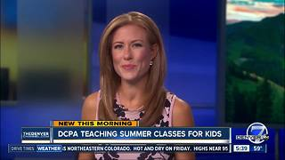 DCPA teaching summer classes for kids - Video