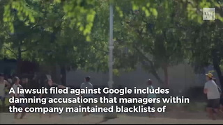 Conservative Employees Take on Google 'Blacklists' - Video