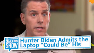 "Hunter Biden Admits the Laptop ""Absolutely Could Be"" His"