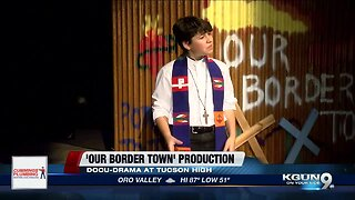 Border issues at play in Tucson High theatrical production