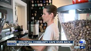 7Everyday Hero Heather Greenwood runs a pay-what-you-can-afford cafe in Littleton - Video