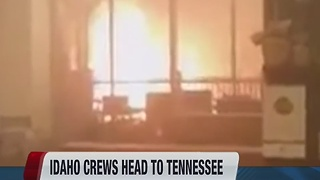 Idaho fire crews assist in Tennessee - Video