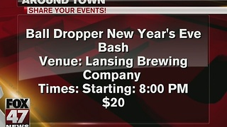 Around Town: Ball Dropper New Year's Eve Bash - Video