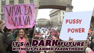 5 scary things women face without Planned Parenthood - Video