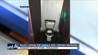 Police looking for vandals who torched Pewaukee restroom - Video