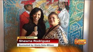 Ben's Bellee: Shawna Rodriguez - Video