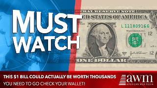 People Are Walking Around With $1 Bills That Are Worth Thousands. Here's What To Look For - Video