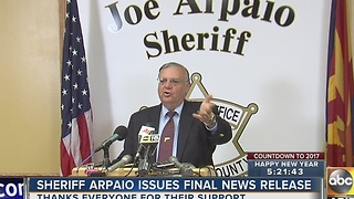 Sheriff Joe sends final note as head of Maricopa County