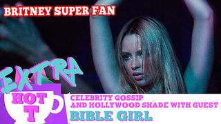 Bible Girl Is A Britney Superfan: Extra Hot T with Bible Girl - Video