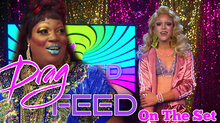 """Lady Red Outrageous Moments: Dani T """"On The Set""""  on Drag Feed  - Video"""
