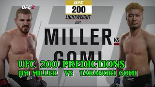 UFC 200 Takanori Gomi vs.  Jim Miller Predictions - Video