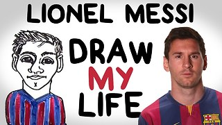 Lionel Messi | Draw My Life - Video