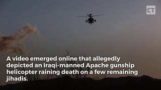 Video Catches Iraqi Apache Raining Death On Jihadis - Video