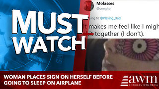 Woman Places Sign On Herself Before Going To Sleep On Airplane - Video