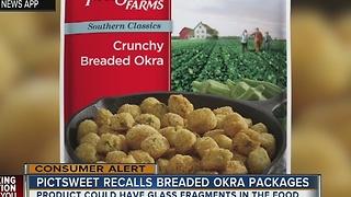 Pictsweet Farms recalls breaded okra for possible glass contamination - Video