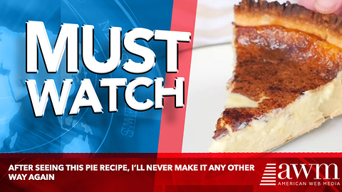 After Seeing This Pie Recipe, I'll Never Make It Any Other Way Again