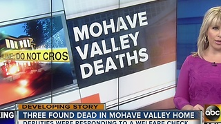 3 people found dead in Mohave Valley home - Video