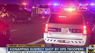 UPDATE: Kidnapping suspect shot by DPS troopers along I-17 - Video