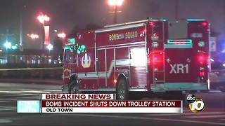 Bomb incident shuts down Old Town trolley station - Video