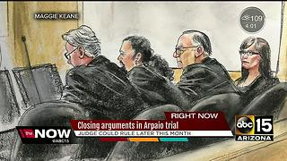 Closing arguments at Arpaio's trial completed - Video