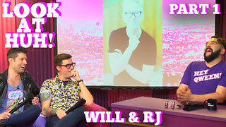 WILL & RJ on LOOK AT HUH! Part 1 - Video