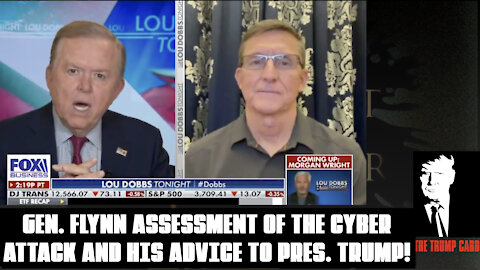 GENERAL FLYNN ASSESSMENT OF THE US CYBER ATTACK AND HIS ADVICE TO PRESIDENT TRUMP