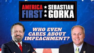 Who even cares about impeachment? Rep. Steve Scalise with Sebastian Gorka on AMERICA First