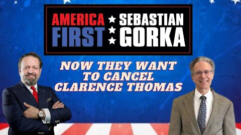 Now they want to cancel Clarence Thomas. Michael Pack with Sebastian Gorka on AMERICA First