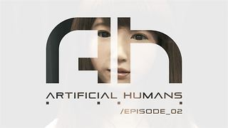 Artificial Humans: Can emotions be programmed? - Video