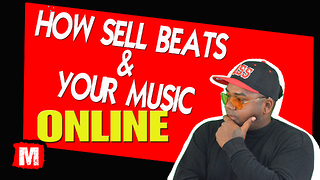 How to sell beats & Music compositions online  - Video