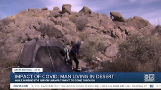 Safety net falls through for Valley man living in tent while waiting for job or unemployment to come through